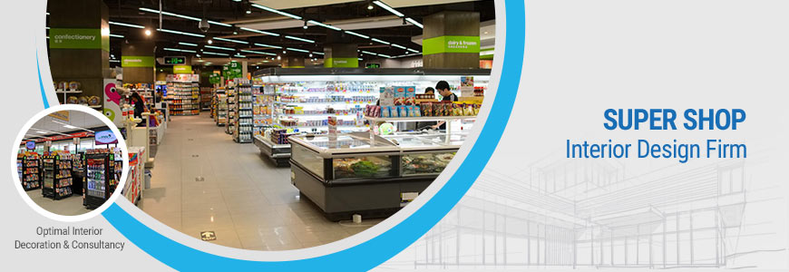 Super shop interior design firm in Dhaka